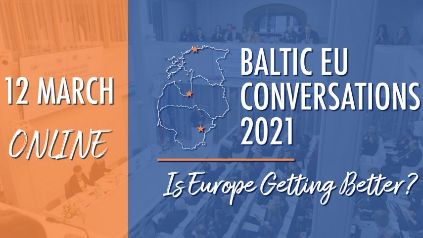 Baltic EU Conversations 2021: Is Europe Getting Better?