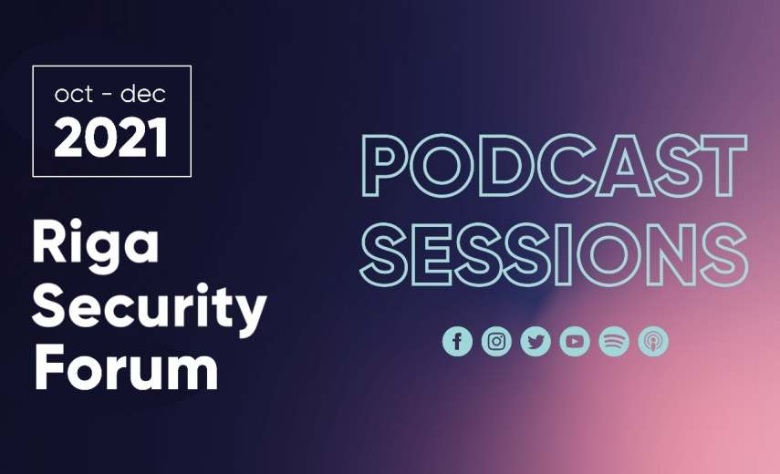 The most remarkable season of the year has arrived. Why, you ask? Because of the Riga Security Forum 2021!